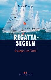 Regatta-Segeln Strategie und Taktik
